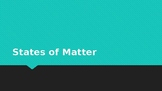 Changing States of Matter Powerpoint