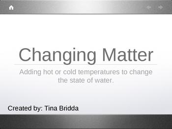 Changing States of Matter: Water