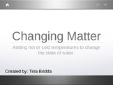 Changing States of Matter: Water