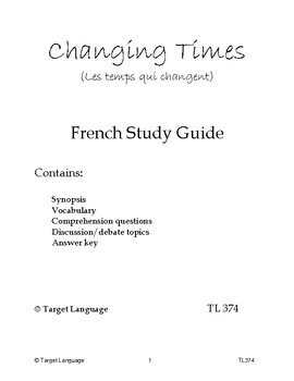 Changing Times - French Study Guide