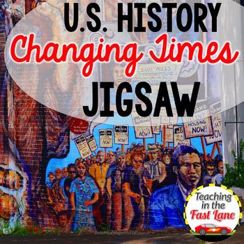 Changing Times Jigsaw Method Activity {U.S. History}