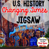 Changing Times Jigsaw Method Activity {U.S. History}