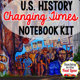 Changing Times Notebook Kit {U.S. History}