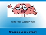 Changing Your Mentality
