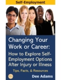 Career Change And Entrepreneurship After Injury or Illnes