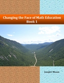 Changing the Face of Math Education Book 1