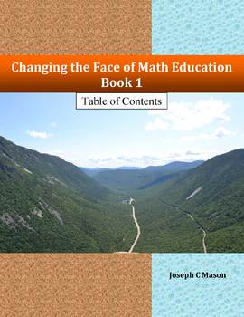 Changing the Face of Math Education Book 1 Table of Contents
