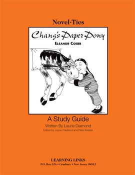 Chang's Paper Pony - Novel-Ties Study Guide