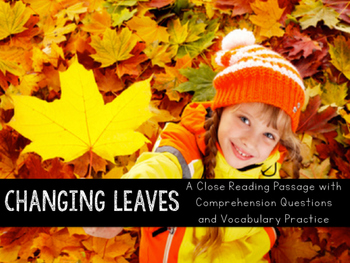 Changing Leaves Close Reading Practice
