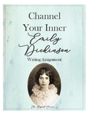 Channel your inner EMILY DICKINSON POETRY WRITING ASSIGNMENT