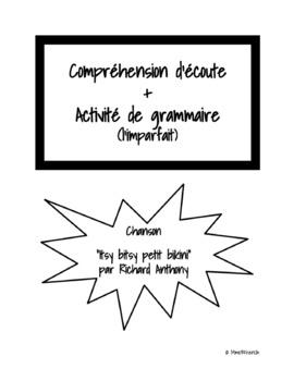 Chanson: Compréhension d'écoute + grammaire (l'imparfait)