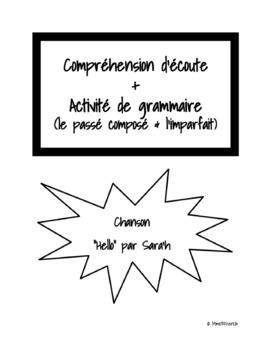 Chanson: Compréhension d'écoute + grammaire (le passé composé et l'imparfait)
