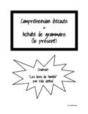 Chanson: Compréhension d'écoute + grammaire (le présent)