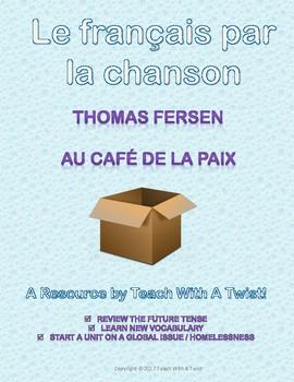 Chanson - au café de la paix, Thomas Fersen. Le futur, les sans-abris