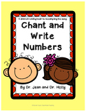 Chant and Write Numbers