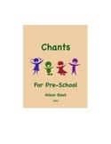 Chants For Pre-School