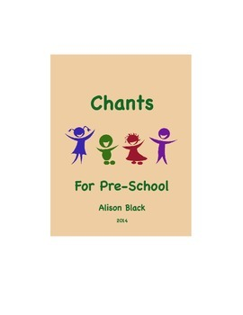 Chants For Pre-School