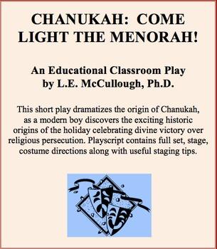 Chanukah:  Come Light the Menorah! (A Chanukah play)