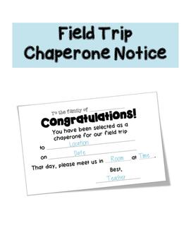 Chaperone Notice - Parent Communication Form
