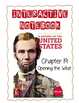 Ch19 (3 Modern Times) Opening the West - DiscoveringOurPast Interactive Notebook