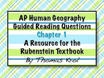 AP Human Geography Chapter 1 Guided Reading Questions Rubenstein Text