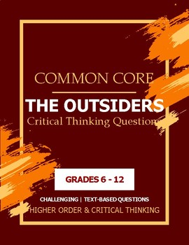 Chapter 1 Outsiders- Common Core Aligned, Critical Thinking Questions