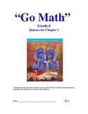 Go Math Series Chapter 1 Quizzes Grade 6