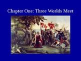 Chapter 1 Three Worlds Meet