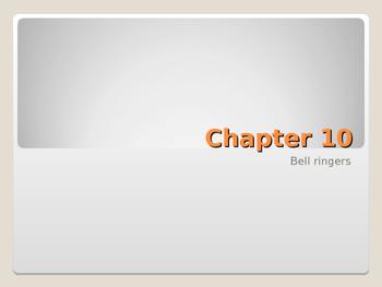 Chapter 10 Bell ringers for Speech