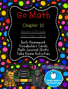 Go Math!  Chapter 10 Second Grade Supplemental Resources-Common Core