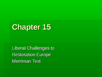 Chapter 15 Liberal Challenges to Restoration Europe