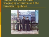 Chapter 15 The Cultural Geography of Russia and the Eurasi