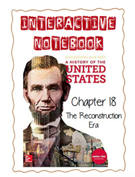 Ch18(2ModernTimes)The Reconstruction Era-DiscoveringOurPast Interactive Notebook