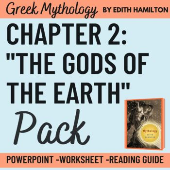 PowerPoint Chapter 2 Edith Hamilton's Mythology: The Two Great Gods of Earth