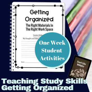 Study Skills Course Curriculum - Chapter 2 Getting Organized