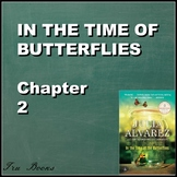 In the Time of Butterflies Chapter 2