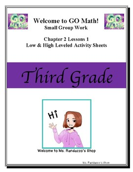 GO Math Chapter 2 Lesson 1  Group Work High and Low