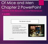 Chapter 2 PowerPoint for Reading Comprehension - Of Mice and Men