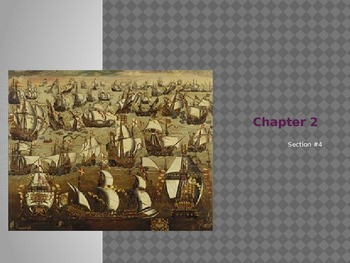 Chapter #2, Section #4 Notes to Accompany Creating America Textbook