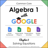 Chapter 2: Solving Equations - Algebra 1 with Google