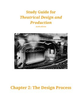 Chapter 2 Study Guide for Theatrical Design and Production
