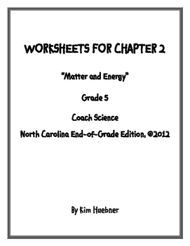 Chapter 2 Worksheets - 5th Grade Coach Science book - North Carolina Edition
