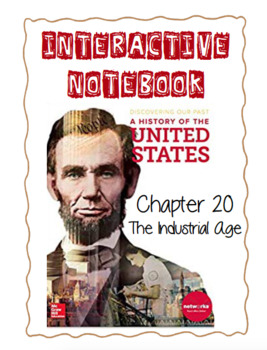 Ch20 (4 ModernTimes) The Industrial Age -DiscoveringOurPast Interactive Notebook