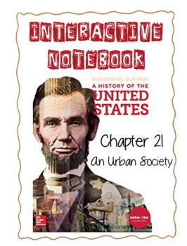 Ch21 (5 Modern Times) An Urban Society - DiscoveringOurPast Interactive Notebook