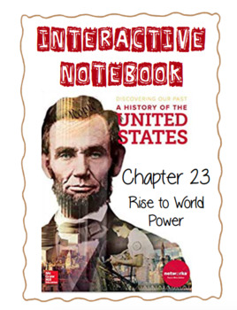 Ch23(7ModernTimes) Rise to World Power - DiscoveringOurPast Interactive Notebook