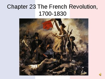 Chapter 23 The French Revolution