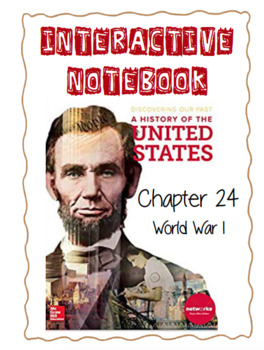 Ch24 (8 Modern Times) World War I - Discovering Our Past Interactive Notebook
