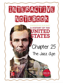 Ch25 (9 Modern Times) The Jazz Age - Discovering Our Past Interactive Notebook