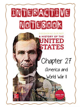 Ch27 (11 ModernTimes) America and WWII - DiscoveringOurPast Interactive Notebook