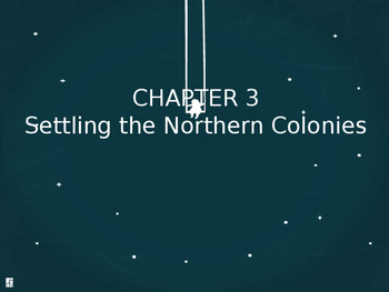 Chapter 3 Setting the Northern Colonies American Pageant V